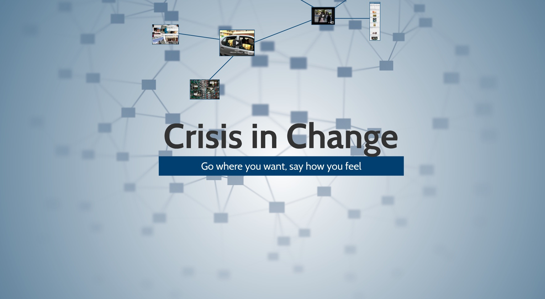 Crisis in Change
